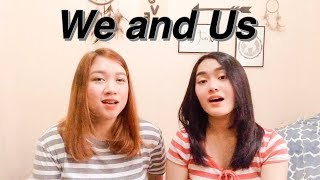 We and Us - Moira Dela Torre | Maxine & Day Ann