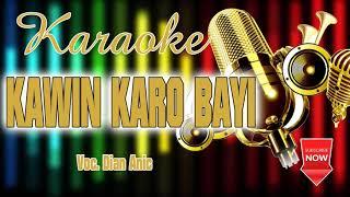 Download KARAOKE LIRIK   KAWIN KARO BAYI   DIAN ANIC   2020