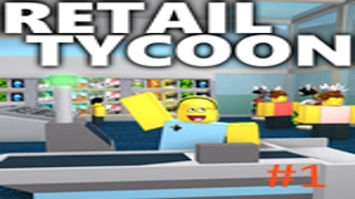 Roblox Retail Tycoon Part 2 Finally Get Auto-Safe!