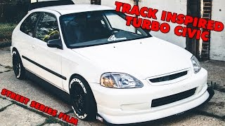 Track inspired Turbo Civic | Street series film