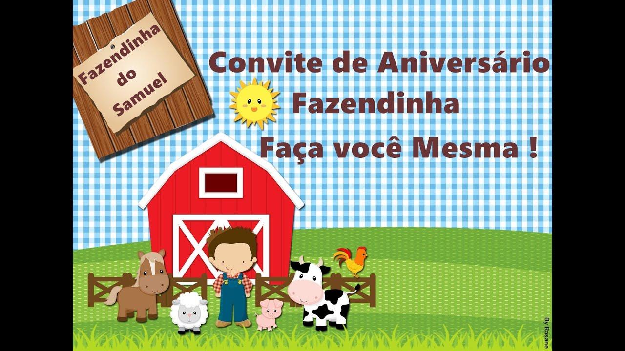 Convite De Aniversario Fazendinha Faca Voce Mesma Youtube