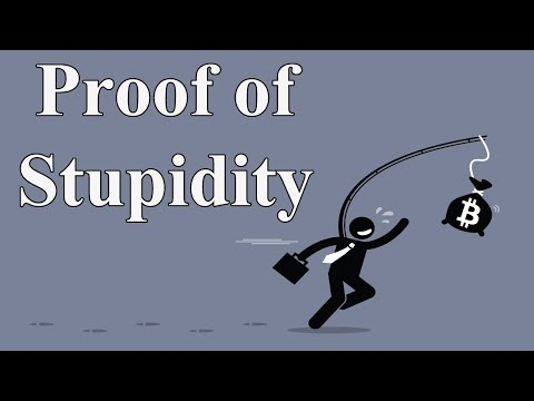 Proof of Stupidity | Revolutionary Consensus Algorithm