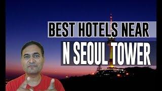 Best Hotel   Accommodation near N Seoul Tower, Seoul