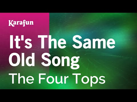 Karaoke Its The Same Old Song  The Four Tops *