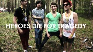 Heroes Die For Tragedy - Завтрак24 (single version) 2011