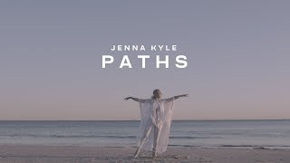 Jenna Kyle - Paths [Official Music Video]