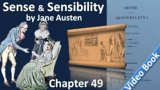 Chapter 49 - Sense and Sensibility by Jane Austen
