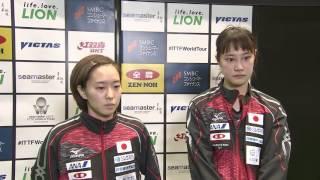 【インタビュー】ジャパンオープン2017 女子ダブルス1回戦後 石川佳純/浜本由惟ペア