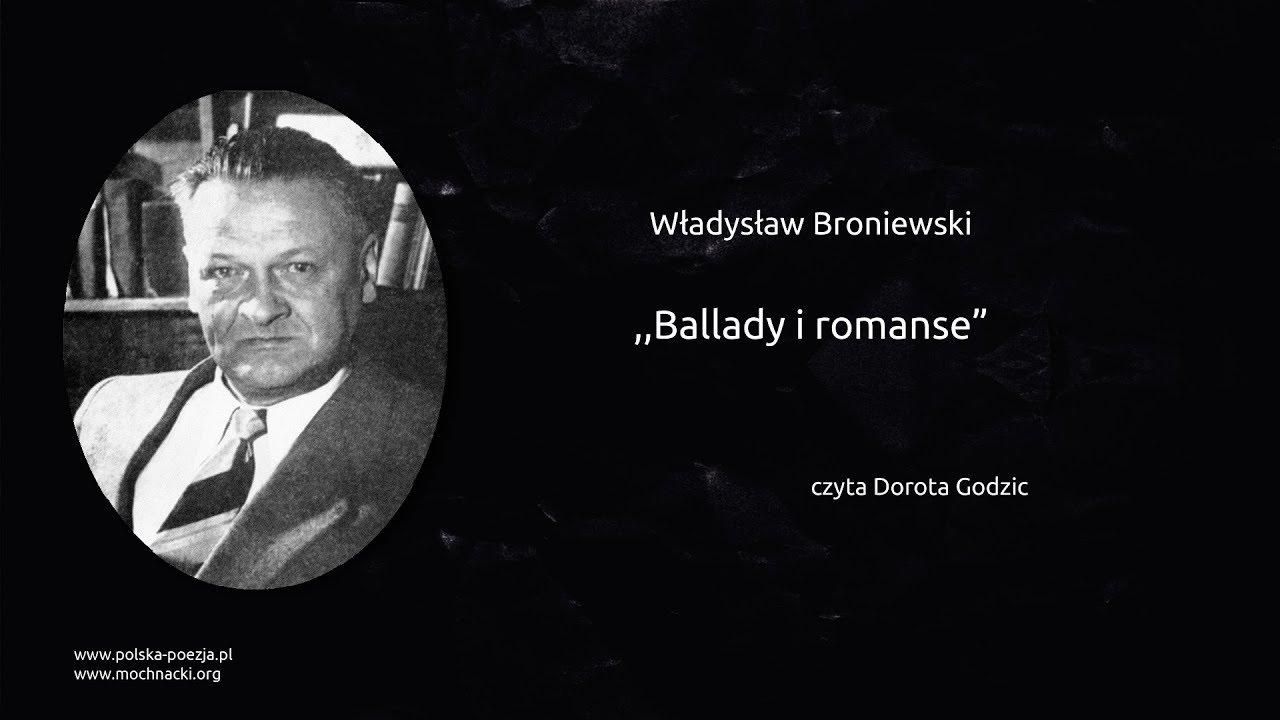 Władysław Broniewski Ballady I Romanse