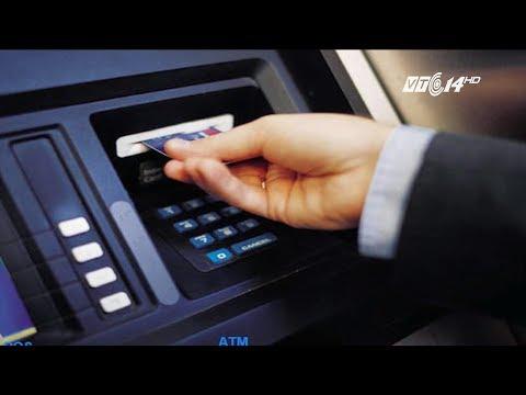 (VTC14)_Giao dịch ATM từ 23h đến 1h sáng sẽ bị giám sát chặt