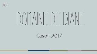 Domaine de Diane - Saison 2017