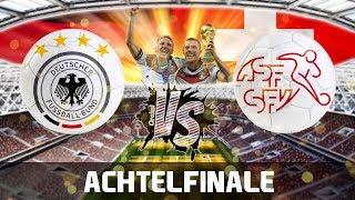 DEUTSCHLAND vs SCHWEIZ | WM 2018 ORAKEL | Achtelfinale