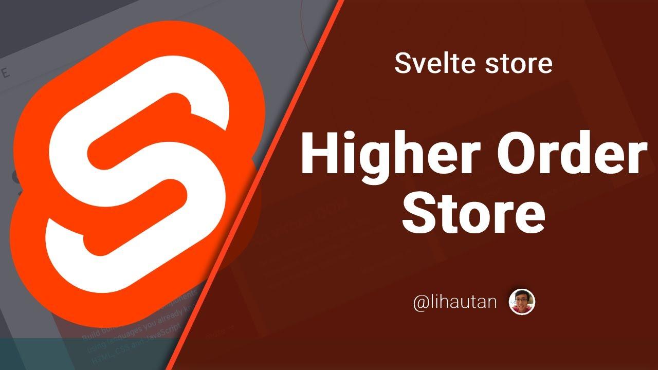 Custom Svelte Store Higher Order Store YouTube