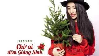 Chờ Ai Đêm Giáng Sinh - Hằng BingBoong