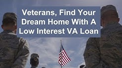 VA Home Loan Center San Diego Can Help You Get A Low Interest VA Loan Quickly