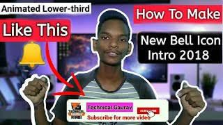 How To Make Animated Bell Icon Intro Lower-Third 2018   Bell Intro Like Your Indian Consumer