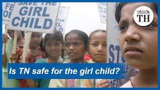 Is Tamil Nadu safe for the girl child?