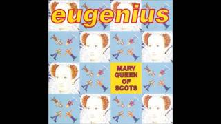 Eugenius - The Moon Is A Balloon