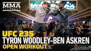 UFC 235: Tyron Woodley, Ben Askren Open Workout (Complete) - MMA Fighting