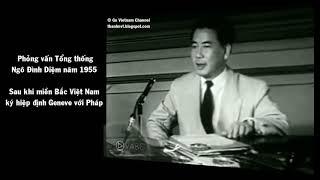 Phỏng vấn Tổng thống Ngô Đình Diệm về hiệp định Geneve