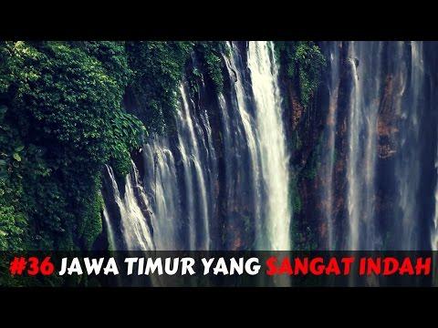 #36 JAWA TIMUR YANG SANGAT INDAH!