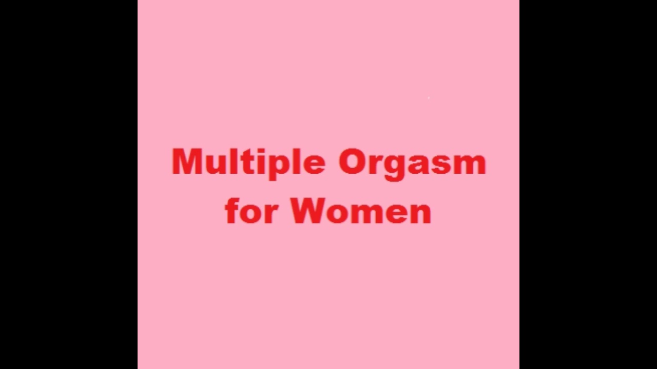 Multiple orgasm trigger