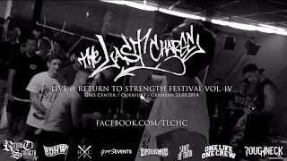 The Last Charge Live @ Return to Strength Festival Vol. IV (HD)