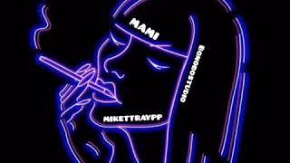 Mami - mikettraypp (Oficial Audio)