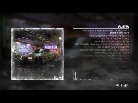 Download PLAYIN - Kidd Keo ft. Blade Brown (Letra/Lyric)
