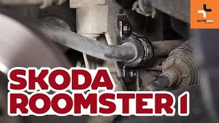Remplacement Coussinet de palier stabilisateur SKODA ROOMSTER : manuel d'atelier