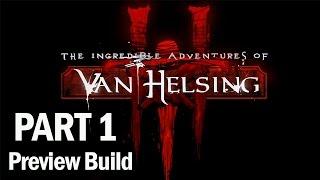 The Incredible Adventures of Van Helsing 3 Walkthrough Part 1 Protector - Let