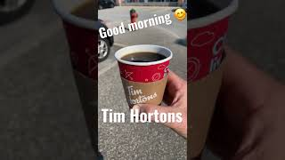 Good morning and have a great week 😊 #TimHortons #coffee #Shorts