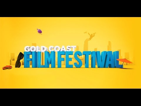 Gold Coast Film Festival 2017 TVC