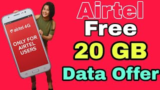 Airtel application offer free 20 Gb Data for all customers   how to get free 20 Gb data on airtel