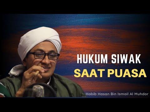 hukum-memakai-siwak-saat-puasa---habib-hasan-bin-ismail-al-muhdor