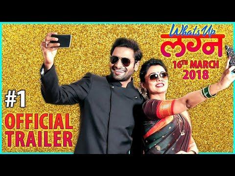 What's Up Lagna   Official Trailer #1   Vaibhav Tatwawaadi, Prarthana Behere   Marathi Movie 2018