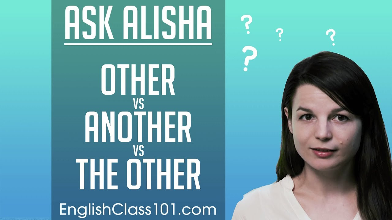Download Another, Other, or the Other? Basic English Grammar