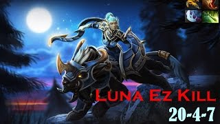 Dota 2- Luna Ez 20 Kill Vol 1# | 60 FPS | Public Match | Road To MMR