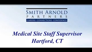 Medical Staff Site Manager (CLOSED) | Smith Arnold Partners