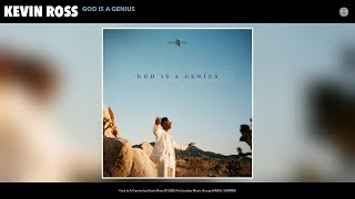 Kevin Ross - God Is A Genius (Audio)