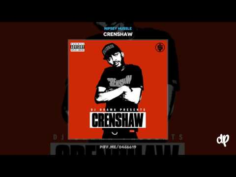 Nipsey Hussle -  Dont Take Days Off ft. Dubb, Tai Phillips [Crenshaw] (DatPiff Classic)