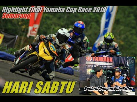 Highlight Final Yamaha Cup Race (YCR) 2018 Semarang Sesi Hari Pertama