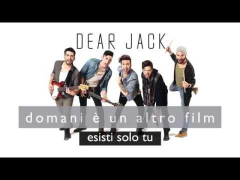 Dear Jack - esisti solo tu (official Song)