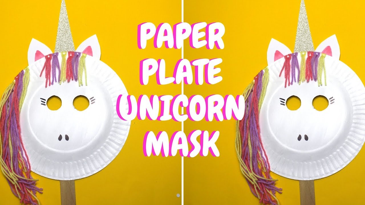Paper Plate Unicorn Mask | Paper Plate Crafts for Kids  sc 1 st  YouTube & Paper Plate Unicorn Mask | Paper Plate Crafts for Kids - YouTube