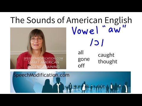 The Sounds Of American English - Vowel Aw /ɔ/ - SMART American Accent Training