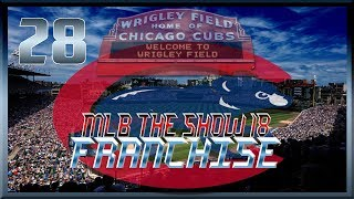 MLB The Show 18 | Chicago Cubs Franchise | Cubs Trade Rumors | Episode 28