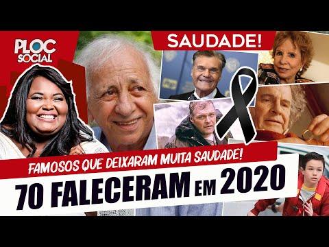 70 FAMOSOS QUE FALECERAM EM 2020 VÍDEO ATUALIZADO