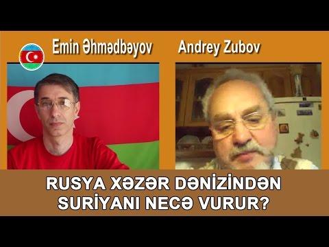 Rusyanın Xəzər Dənizindən Suriyanı Vurması, Andrey Zubov Müsahibəsi #313