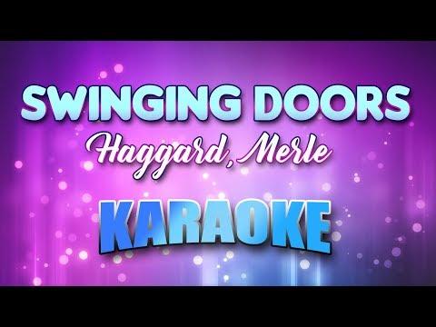 Haggard, Merle - Swinging Doors (Karaoke & Lyrics)