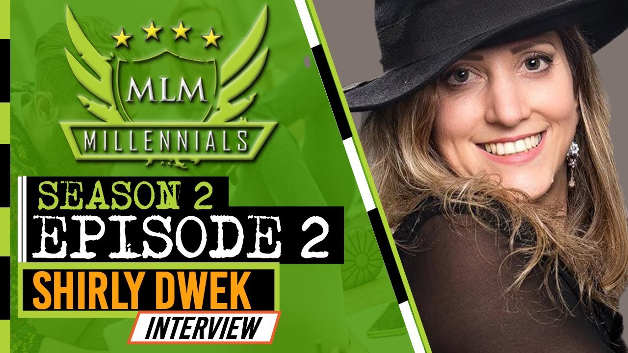 MLM Millennials S2 Ep2 - Shirly Dwek